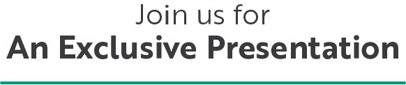 Join us for an exclusive Presentation